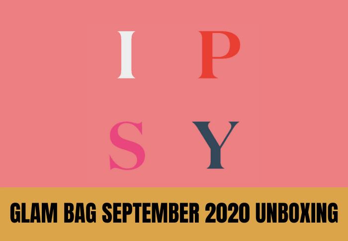 Ipsy Glam Bag September 2020 Unboxing 3 of 10