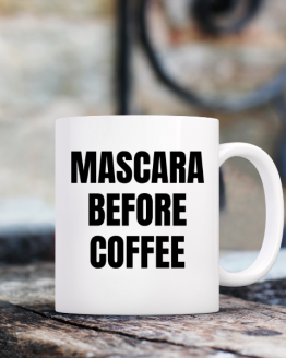 Mascara Before Coffee Graphic Mug 3 of 5
